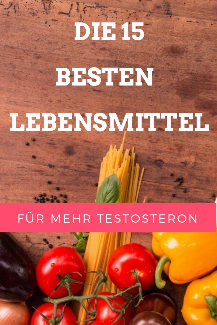 Die 8 Besten Lebensmittel um die Testosteronproduktion natürlich
