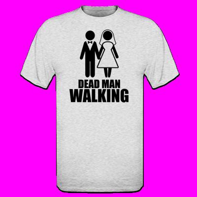 Verwonderlijk Dead Man Walking T | Vrijgezellenfeest ideeën, Vrijgezellenfeest NW-82