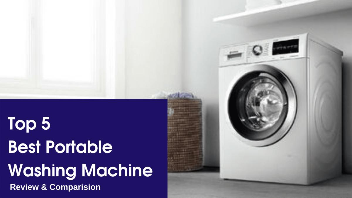 Best Portable Washing Machines To Buy In 2020 Reviews Comparison Washing Machine Portable Washing Machine Washing