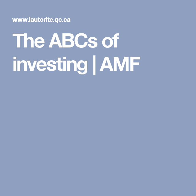 The ABCs of investing | AMF