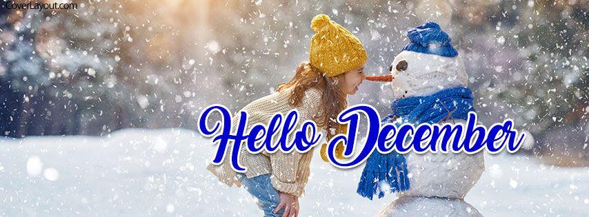 Hello December Little Girl Snowman Smile Facebook Cover