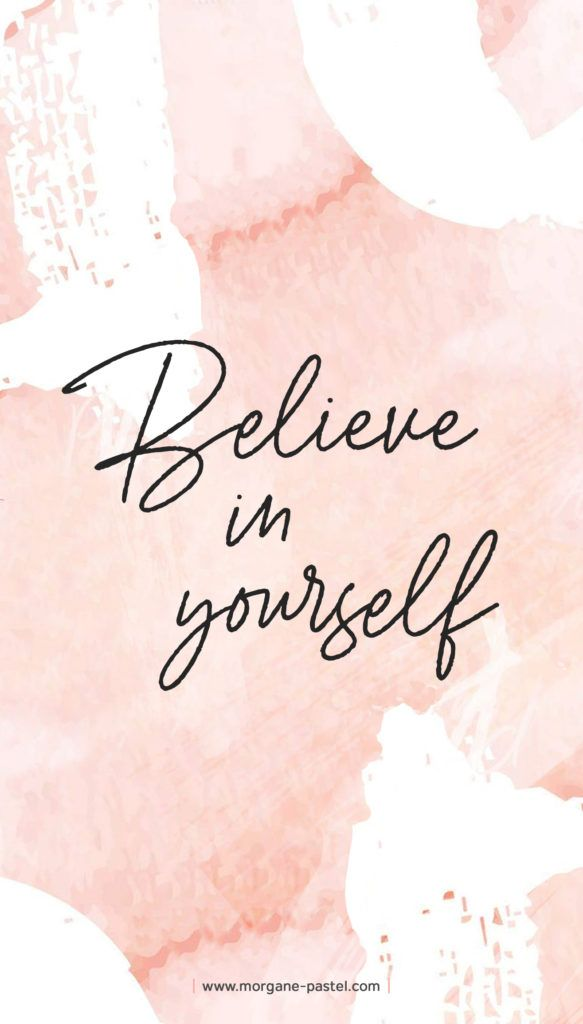 Fond décran motivation Believe in yourself