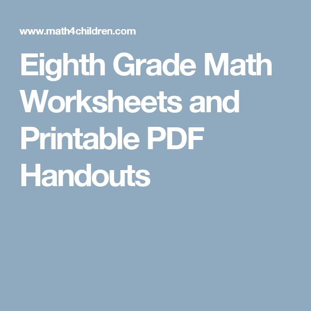 Eighth Grade Math Worksheets and Printable PDF Handouts | Eighth ...