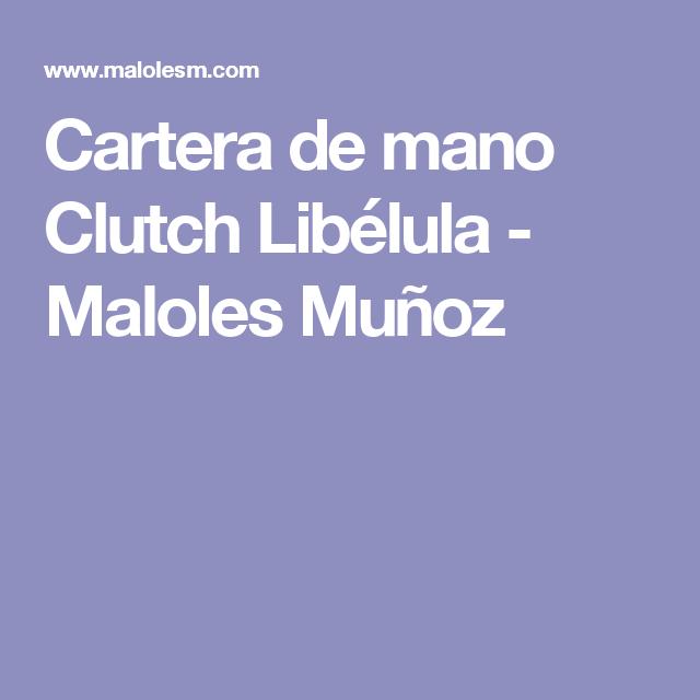 Cartera de mano Clutch  Libélula - Maloles Muñoz