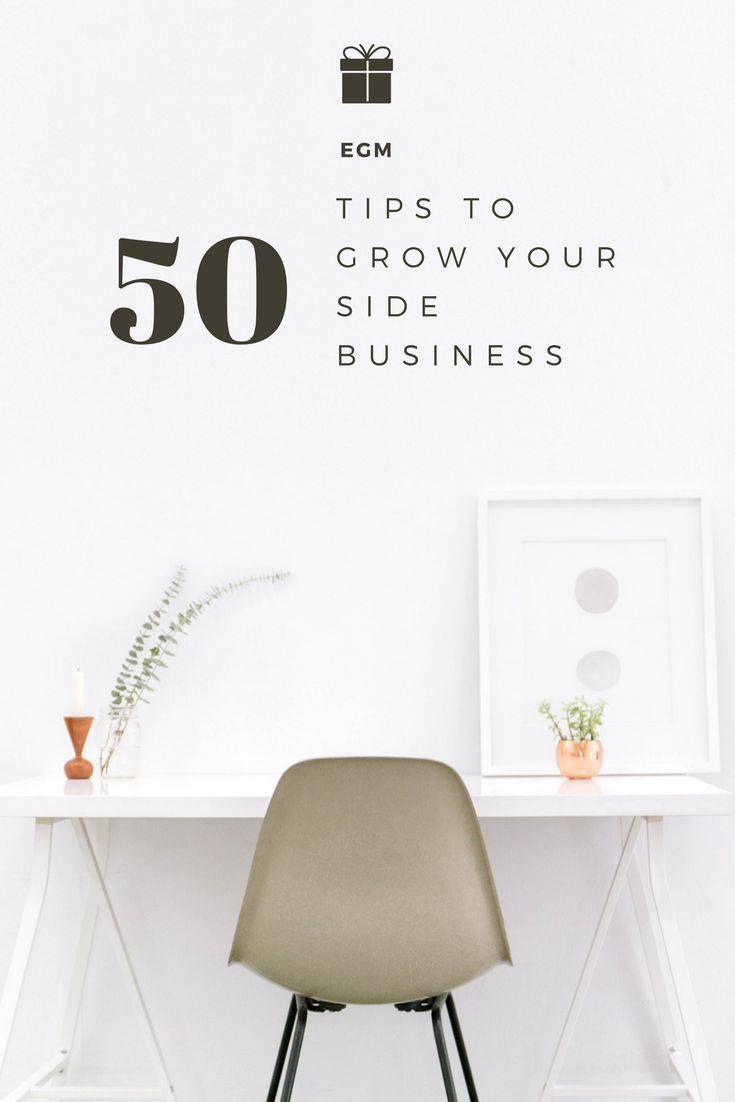 50 Tips to Grow Your Side Business