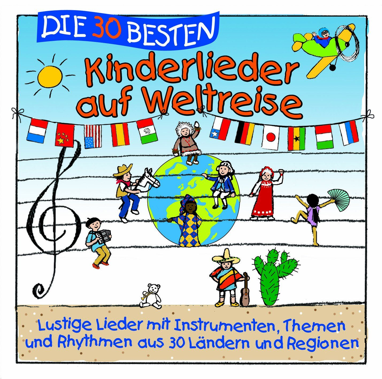 Die 30 besten Kinderlieder auf Weltreise - lustige Lieder aus 30 ...