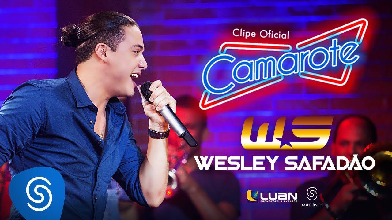 Wesley Safadao Camarote Clipe Oficial Musicas Sertanejas