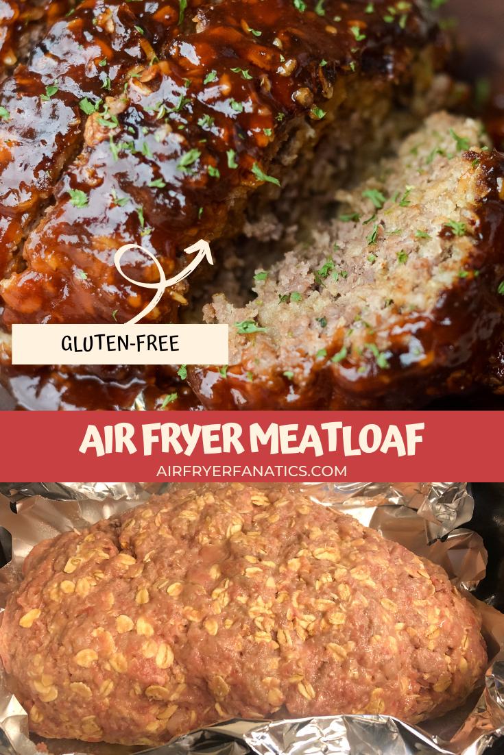 Air Fryer Meatloaf Gluten Free Air Fryer Fanatics Recipe Air Fryer Dinner Recipes Meatloaf Air Fryer Recipes Easy