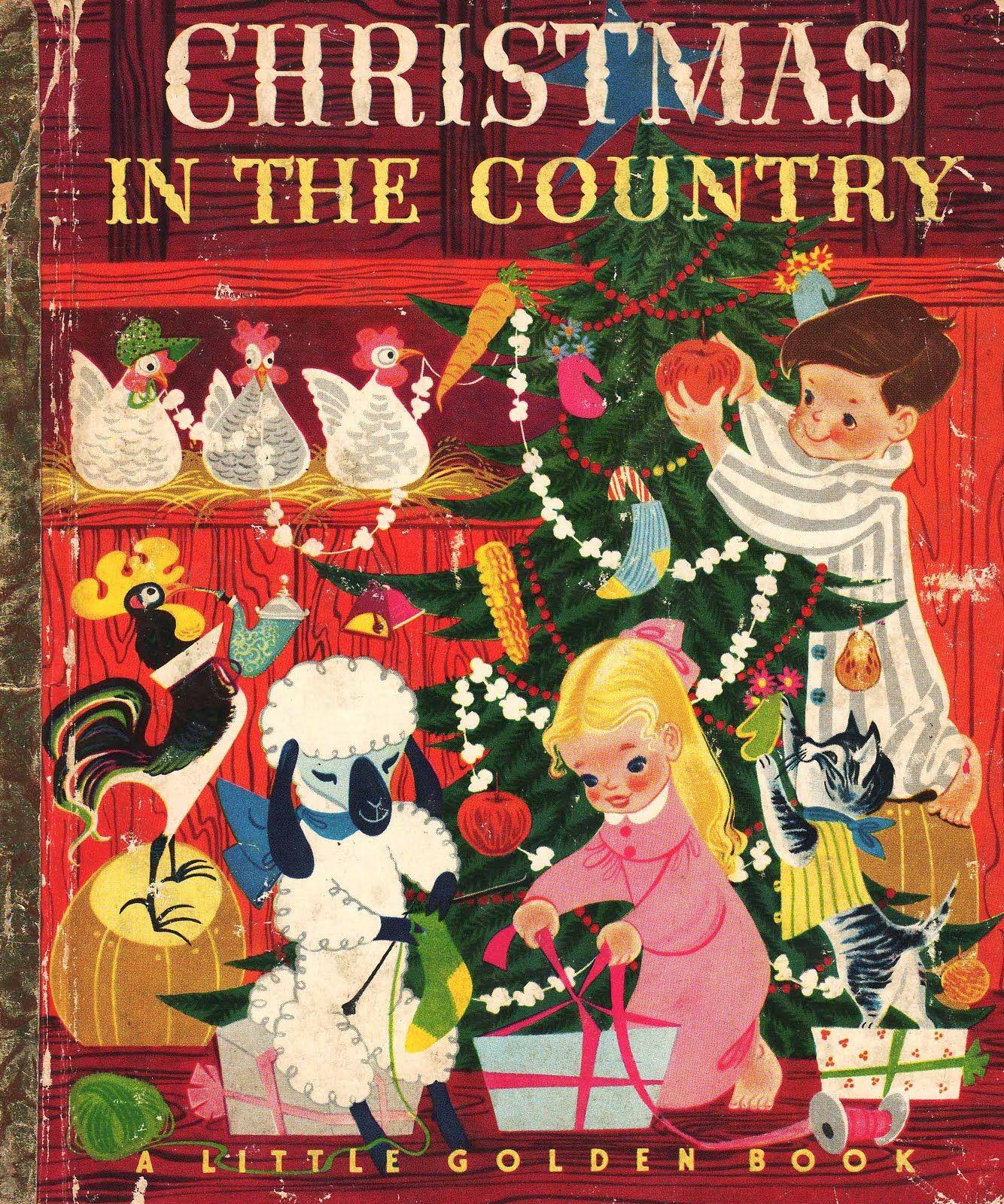 Vintage Kids Books My Kid Loves Christmas In The Country Christmas Books Little Golden Books Vintage Children S Books