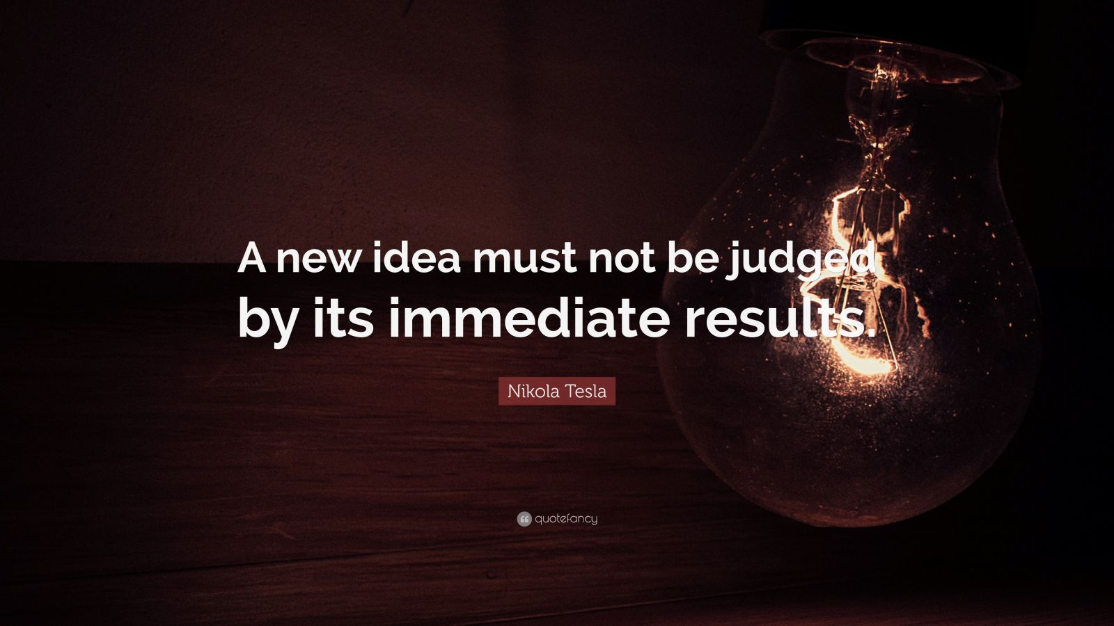 "Apple Stock Quote Nikola Tesla Quote ""A New Idea Must Not Be Judgedits Immediate"