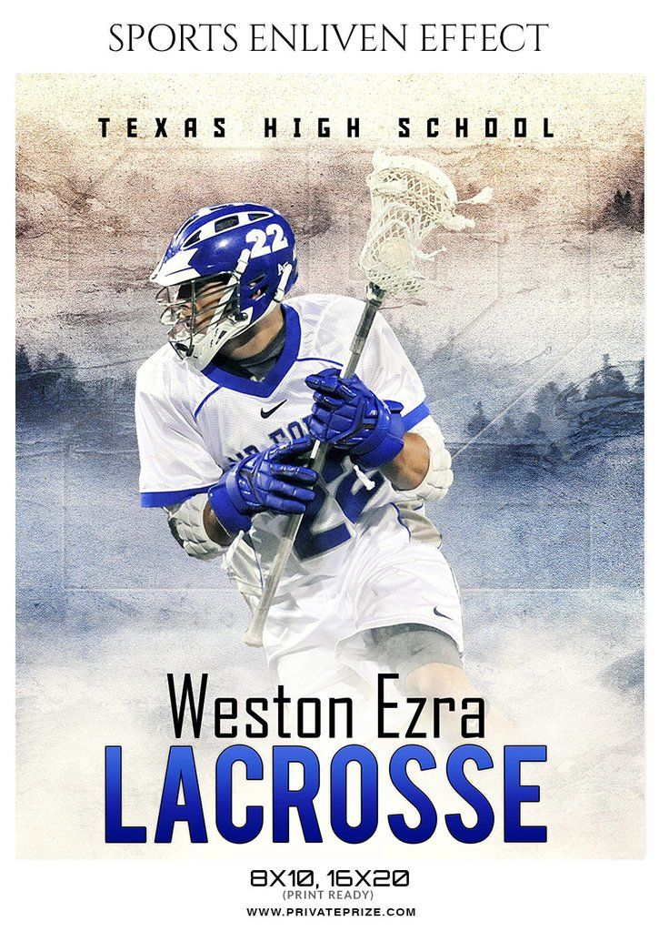 Weston Ezra - Lacrosse Sports Enliven Effects Photography Template ...