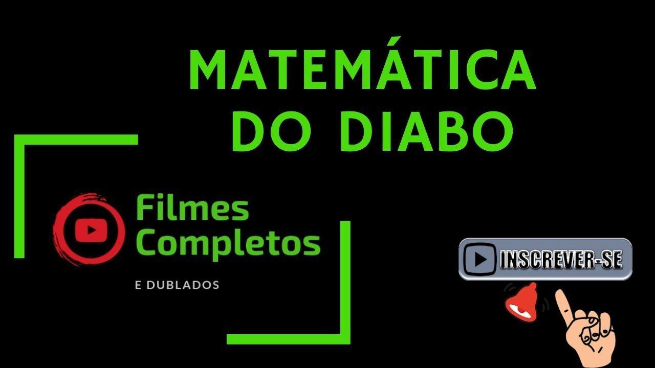 Filme De Drama Matematica Do Diabo Filmes Completos E Dublados