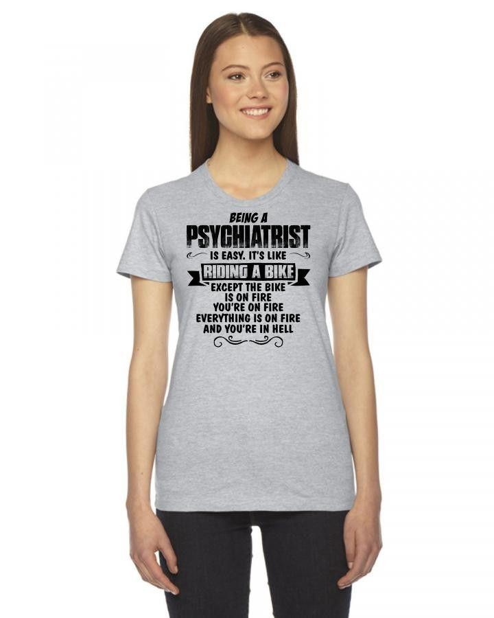 being a psychiatrist copy Women's Tee
