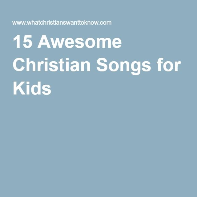 Awesome christian songs