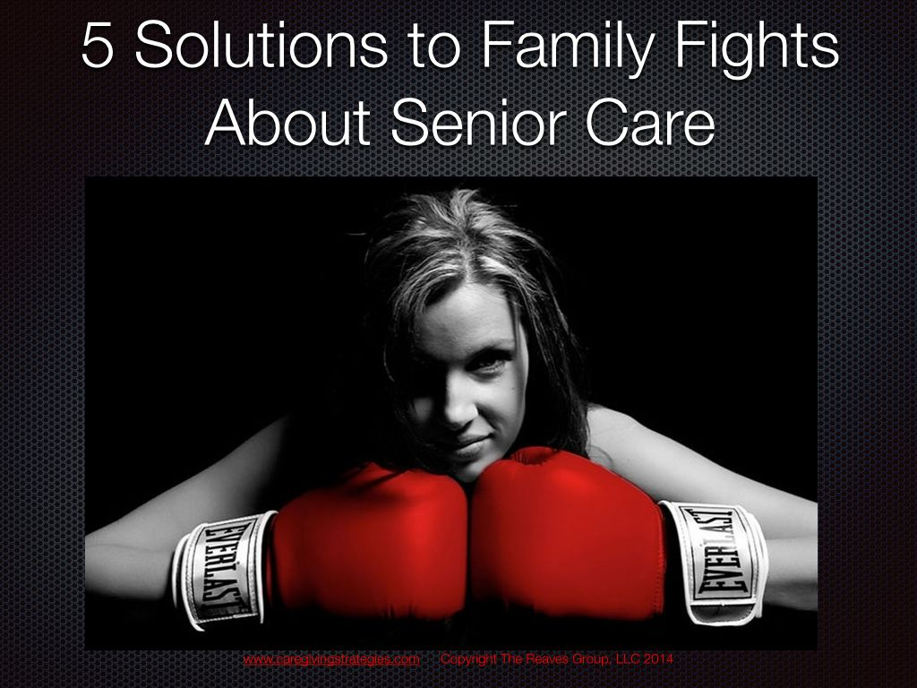 5 Solutions to Family Fights About Senior CareCaregiving