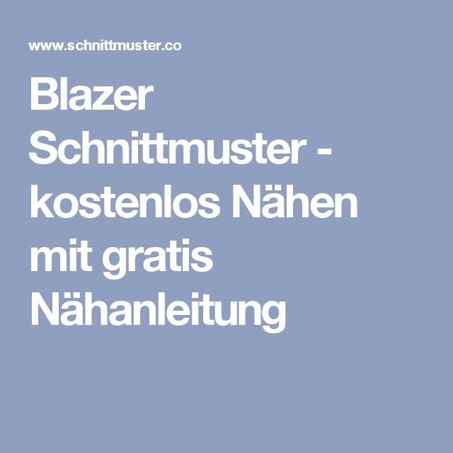 Blazer Schnittmuster - kostenlos Nähen mit gratis Nähanleitung ...