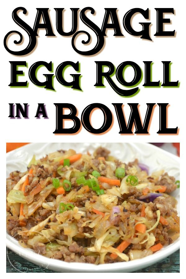 Sausage Egg Roll in a Bowl #eggrollinabowl
