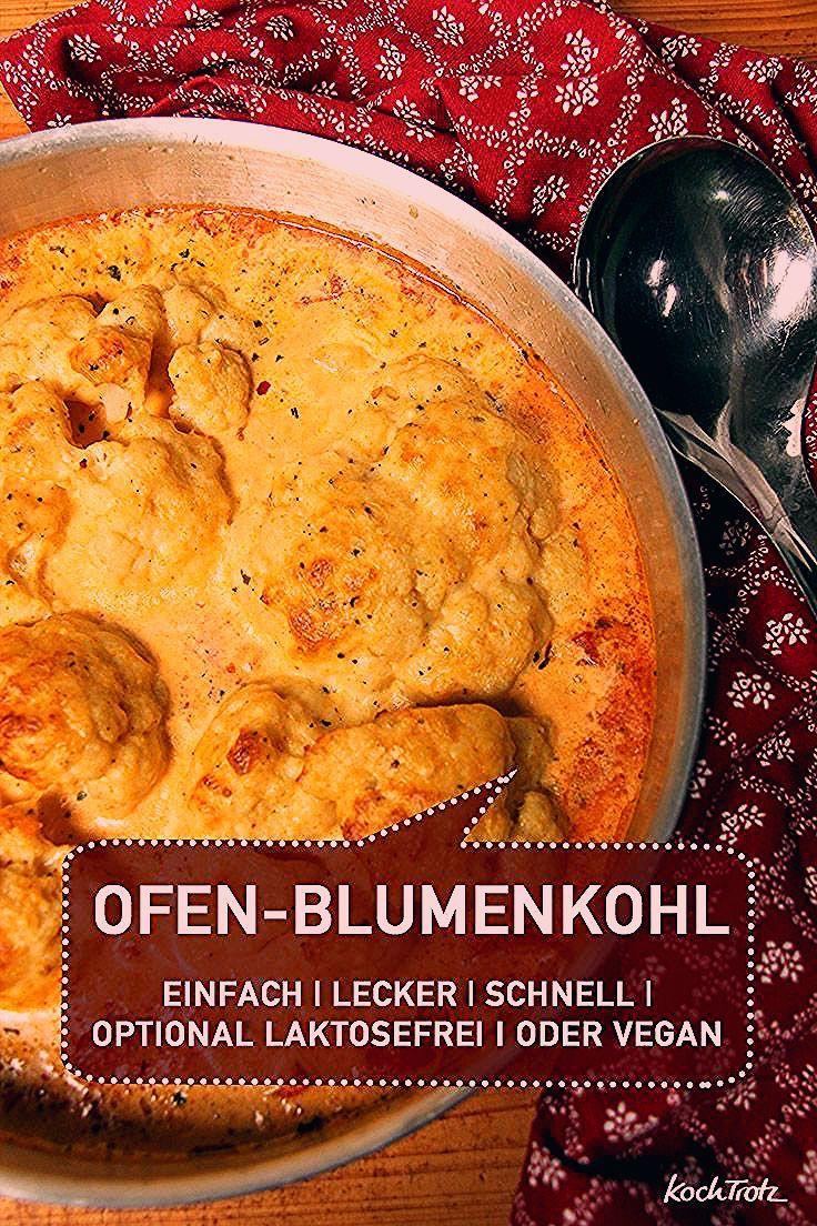Cremig und lecker: Ofen-Blumenkohl - KochTrotz   kreative Rezepte