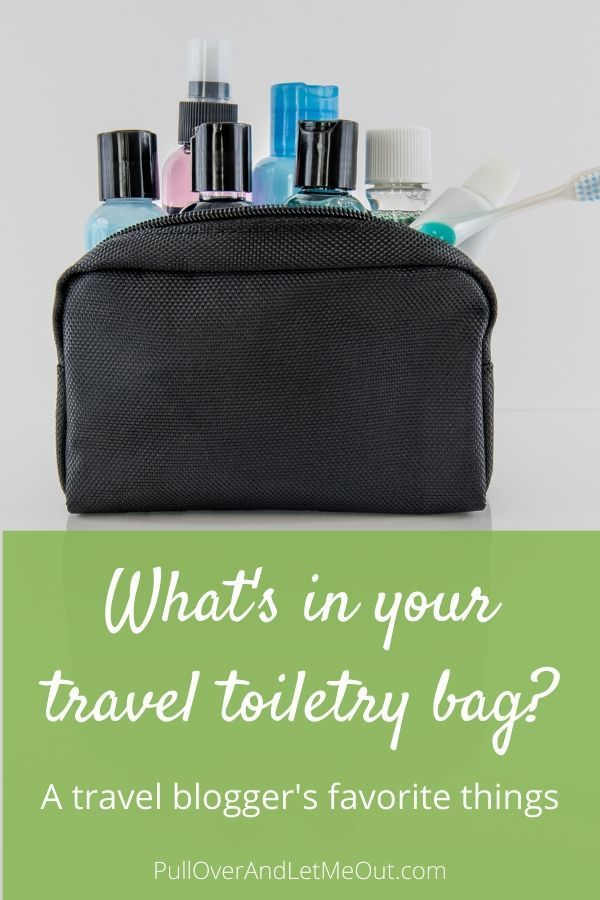 Take a look at the must-have items a travel blogger keeps in her travel toiletry bag to keep travel carry-on ready while not forgoing the necessities. #PullOverAndLetMeOut #travel #travelhack #toiletrybag #carryon #toiletries #travelgear