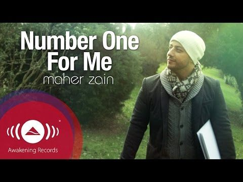 Maher Zain Number One For Me Official Music Video Maher Zain Maher Zain Songs Youtube Videos Music