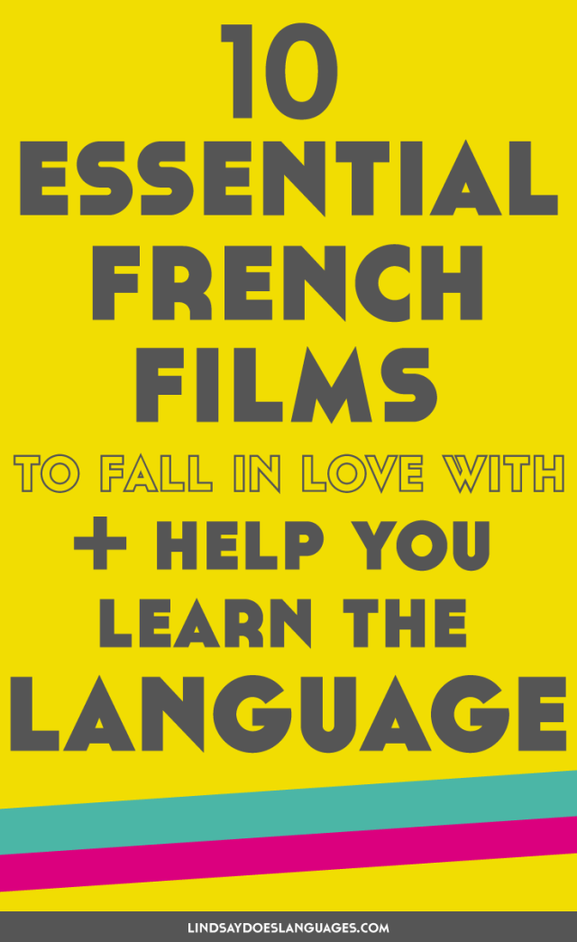 10 Essential French Films to Fall in Love With to Help You Learn...