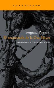 Sergiusz Piasecki: El enamorado de la Osa Mayor