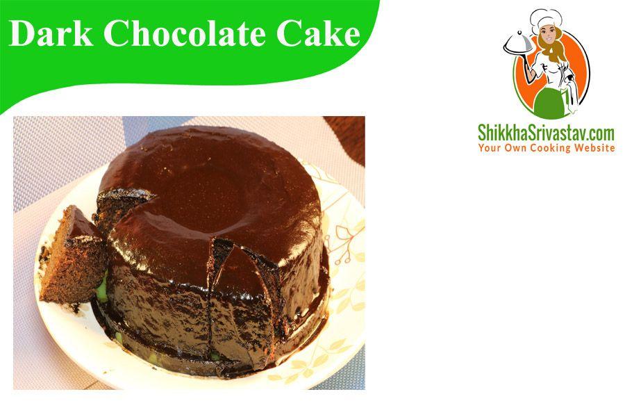 Dark Chocolate Cake In Pressure Cooker Recipe In Hindi Watch How