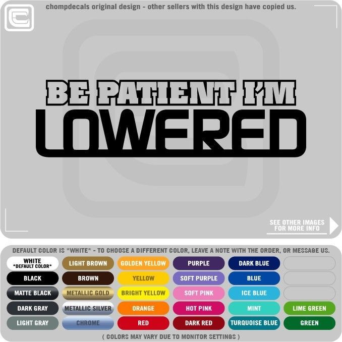 Be Patient Im Lowered Decals Stickers JDM ILLEST FATLACE STANCE - Custom vinyl decals for cars jdmdope thumbs up funny jdm custom decal sticker car decals