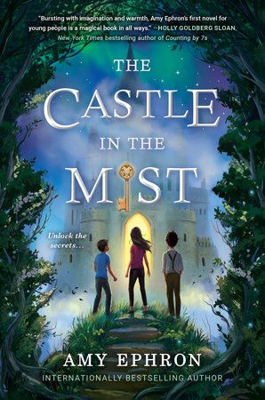 The Castle in the Mist by Amy Ephron 9780399547003   PenguinRandomHouse com Books is part of Middle grade books, Mists, Magical book, Grade book, Books, Beautiful book covers - In the tradition of Edward Eager and E L  Konigsburg, a novel about the excitement—and the dangers—of wishing   Tess and her brother, Max, are sent for the summer to their aunt's sleepy