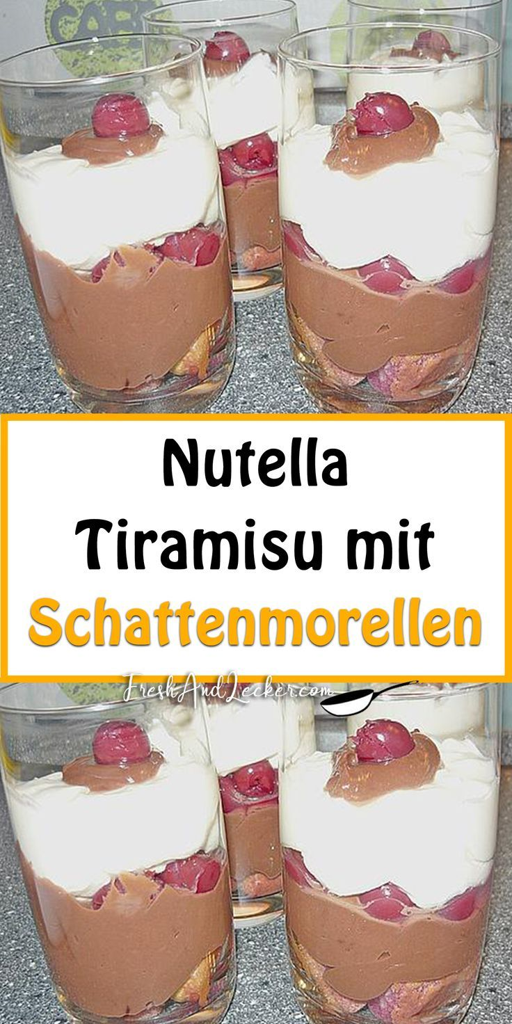 Nutella - Tiramisu mit Schattenmorellen