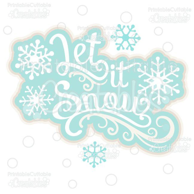 Let it Snow SVG Cutting File Scrapbooking Title - SVG Files, SVG, Cricut Explore, Cricut, Silhouette, Silhouette Cameo, Silhouette Portrait, SVG cuts, Eclips, Cutting Files, Make the Cut, Sure Cuts a Lot, SCaL, and other electronic craft cutting machines for scrapbooking, card making, paper crafting, and more!