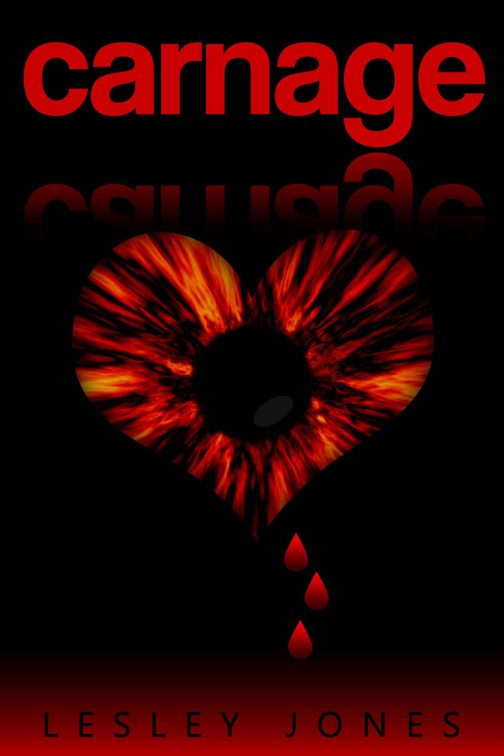 Carnage: Book #1 The Story Of Us Ebook: Lesley Jones: Amazon