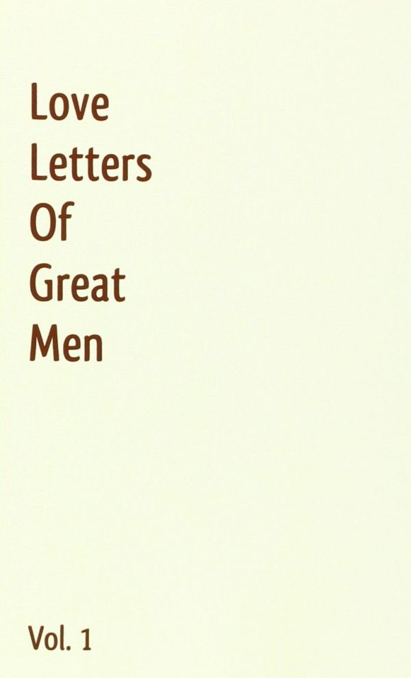 2. Love Letters of Great Men