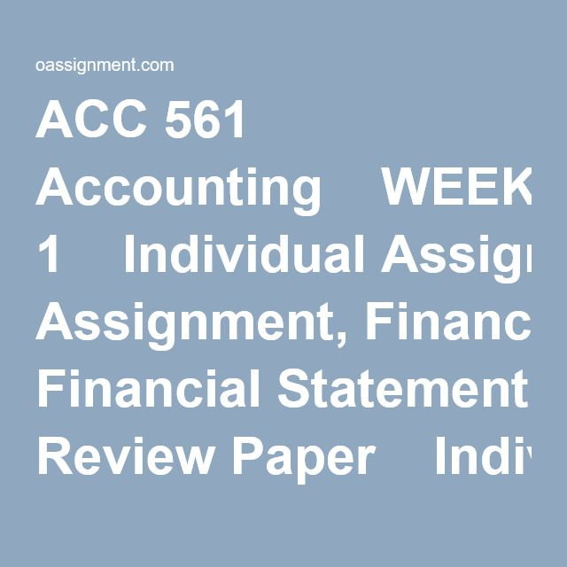 Acc  Accounting Week  Individual Assignment Financial