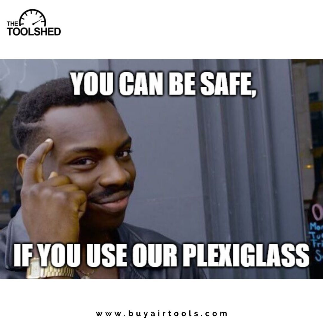 Be Safe While Working By Using The New Product That Lematec Released Plexiglass Grab Yours Now Visit Us For More Info Air Tools Tool Sheds Work Activities