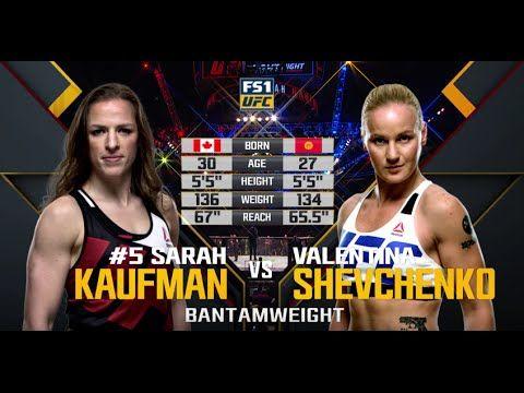 Fight Night Chicago Free Fight Valentina Shevchenko Vs Sarah Kaufman Ufc Valentina Shevchenko Ufc News