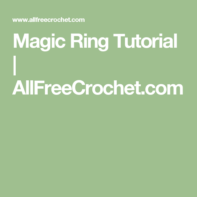 Magic Ring Tutorial Magic Ring Ring Tutorial And Tutorials