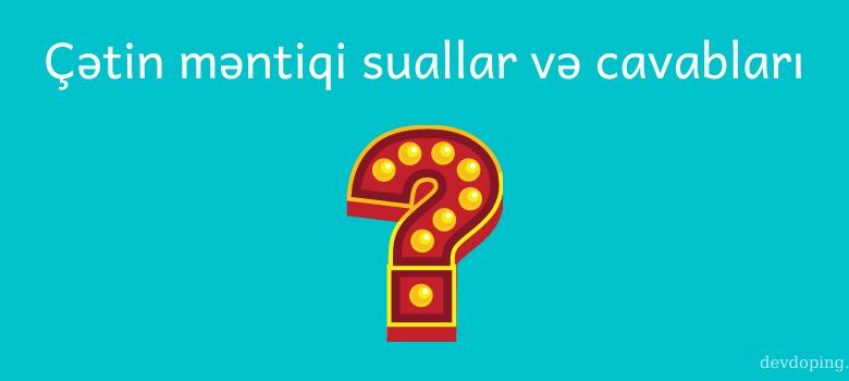 Cətin Məntiqi Suallar Və Cavablari 2