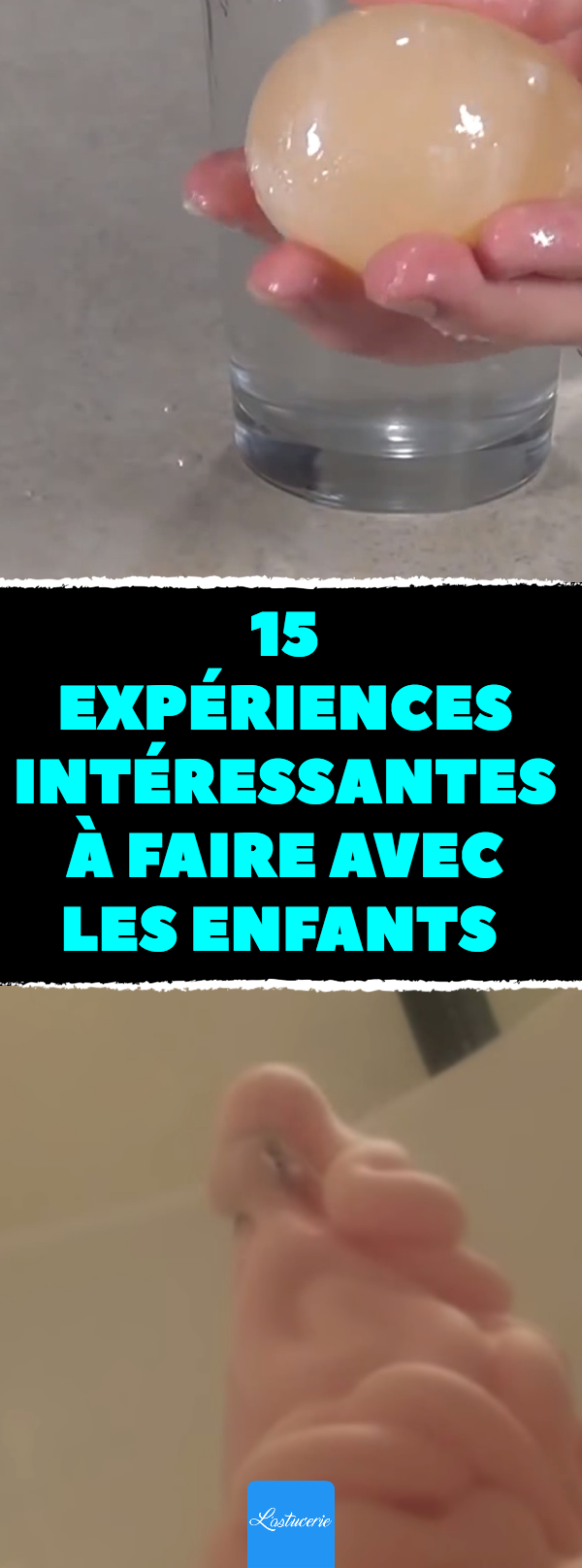 15 expériences intéressantes à faire avec les enfants