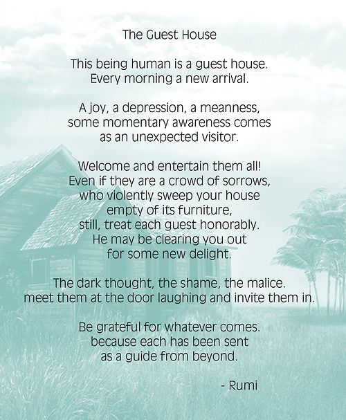 Being Human Is A Guest House Rumi The Guest House Rumi Guest House Rumi
