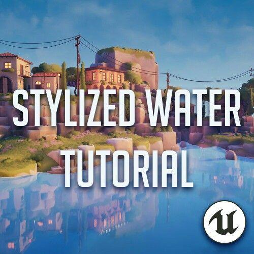 Stylized water UE4 romain durand   Design tips/tutorials in 2019