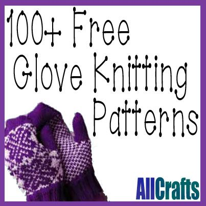 100 Free Glove Knitting Patterns Updated Love This Knitting