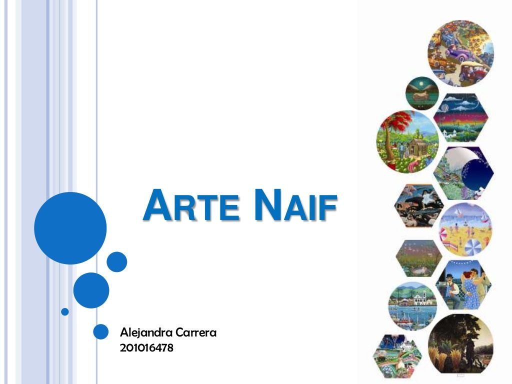 Arte Naif Slideshare Arte Naïf By David Numeritos Via Slideshare Arte Fem