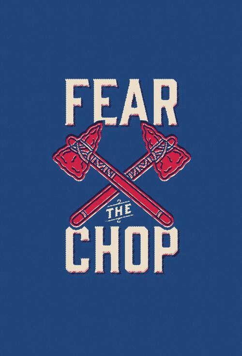 Fear The Chop Atlanta Braves Wallpaper Atlanta Braves Baseball Atlanta Braves Iphone Wallpaper