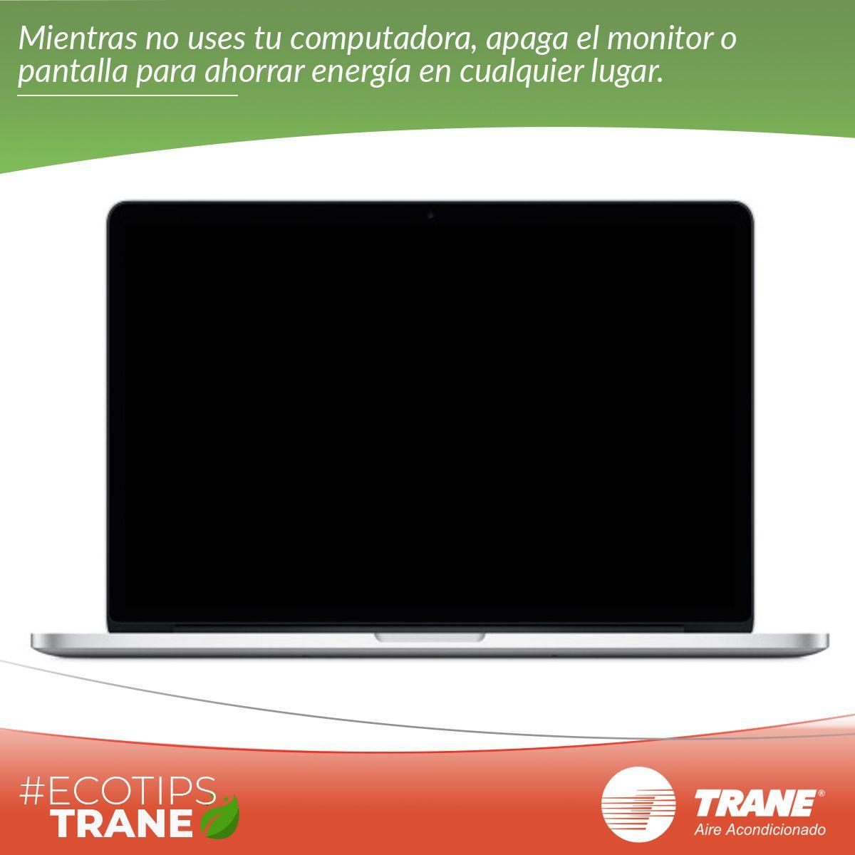 Ahorra energía en todas partes apagando el monitor o