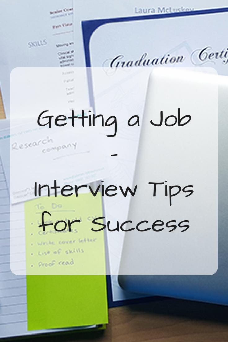 Getting a Job: Part 2 - Job Interview Tips