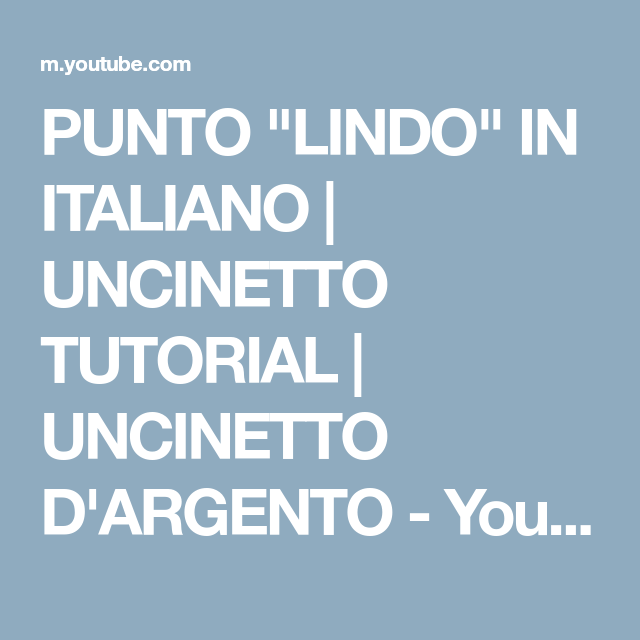 Punto Lindo In Italiano Uncinetto Tutorial Uncinetto Dargento