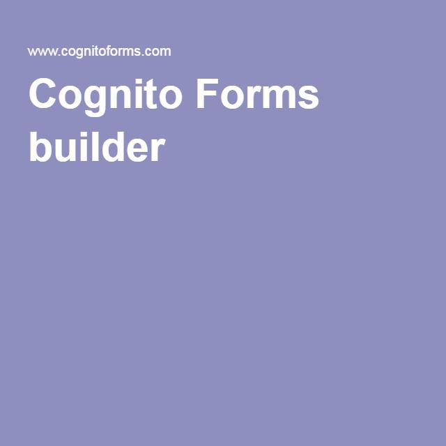 Cognito Forms Builder With Images Form Builder Online Form Form