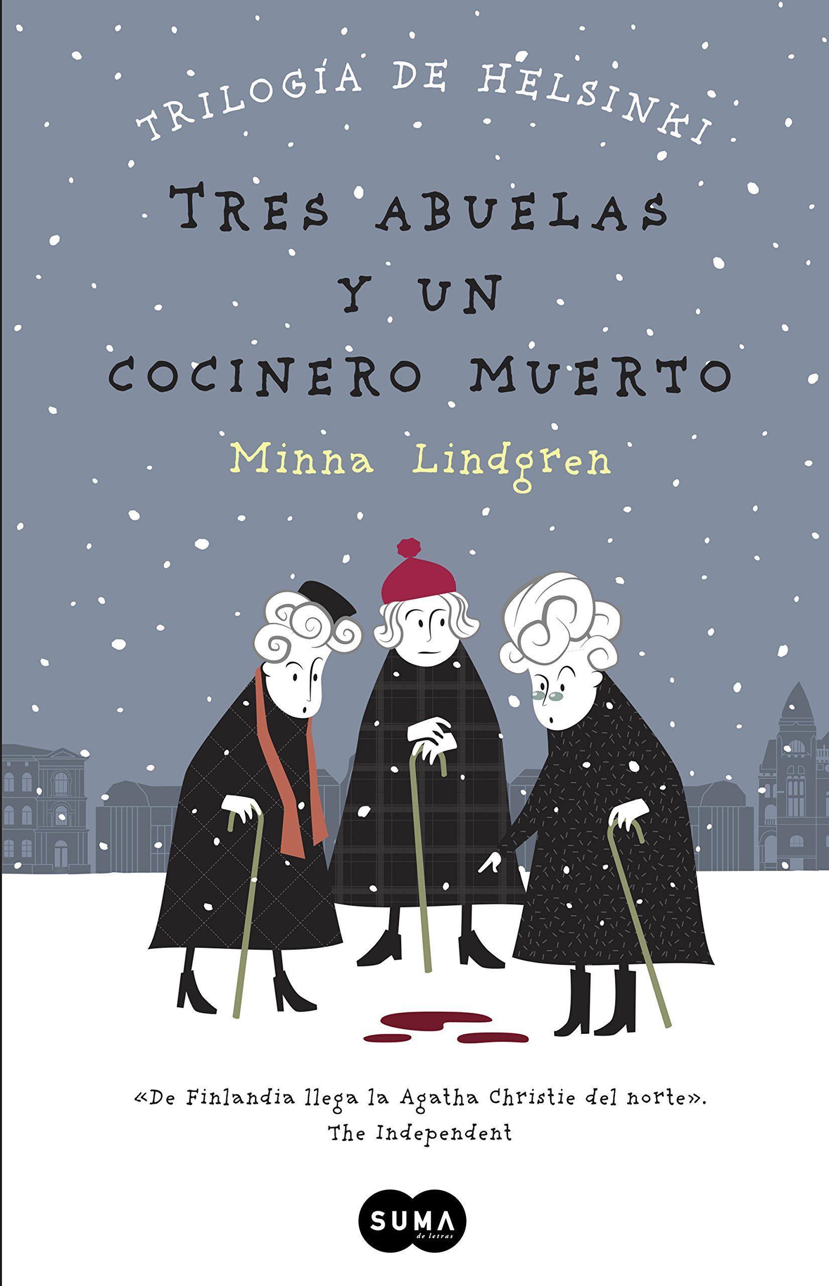 Tres abuelas y un cocinero muerto (Trilogía de Helsinki 1):Amazon:Tienda Kindle