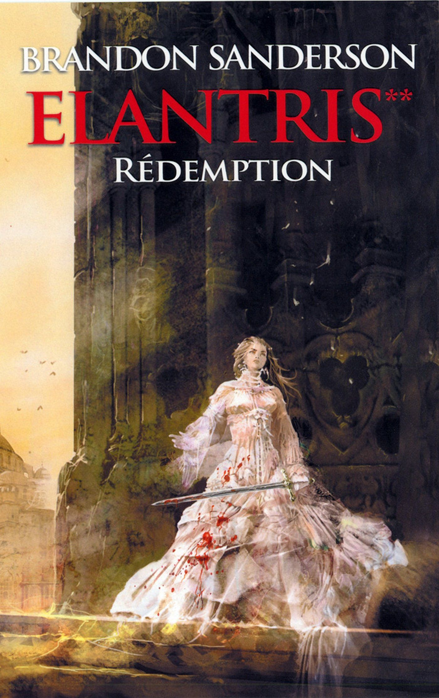 R�demption, (elantris Tome 2) (french Edition)